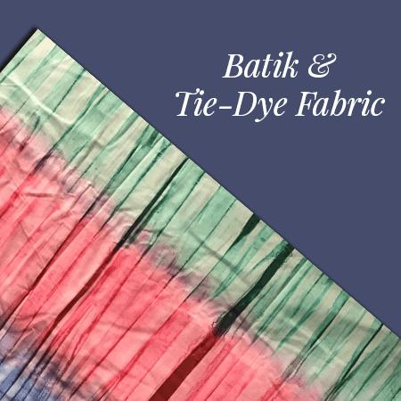 Batik & Tie-Dye - Yara African Fabrics, LLC
